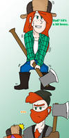 Being a Lumberjack's Daughter by Abi-Chan14