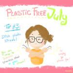 Plastic Free July 3rd