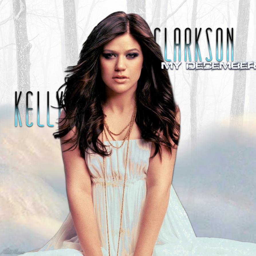 Kelly Clarkson My December By KitaTheCrystalBlues On