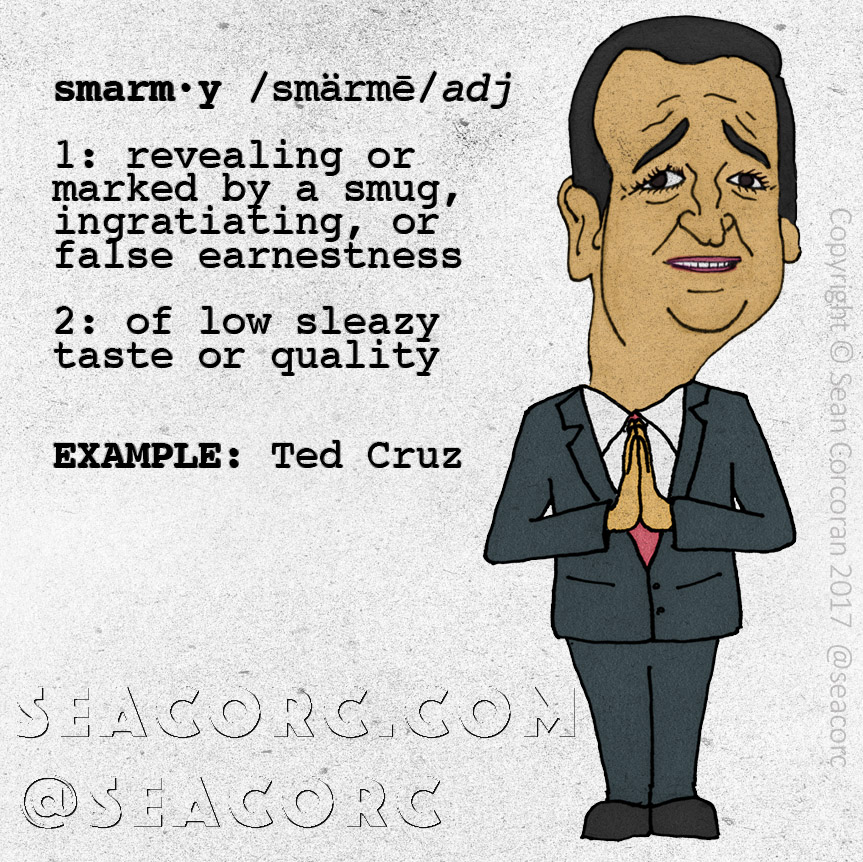 Smarmy-ted-cruz-cartoon by seacorc