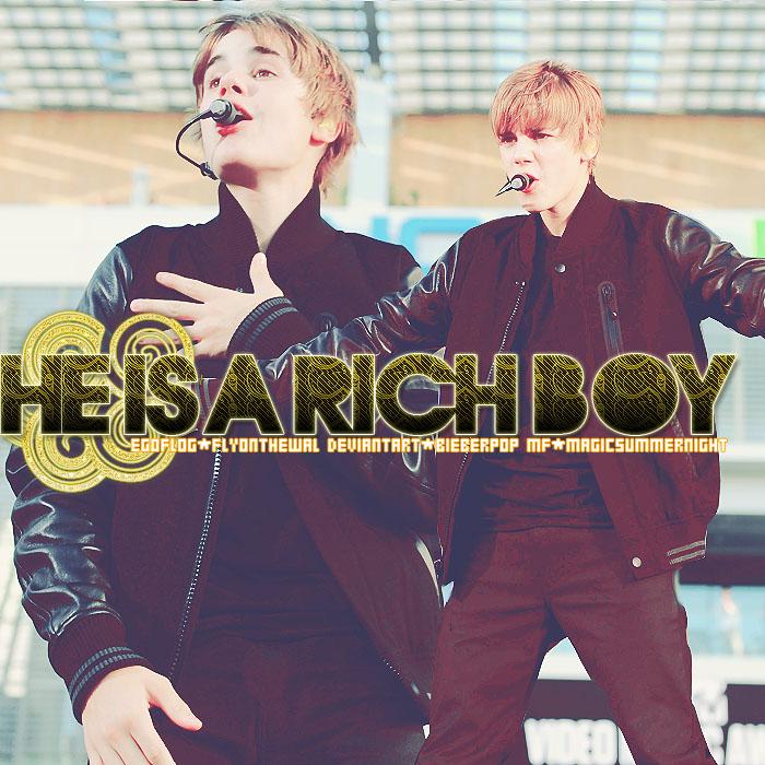 He is a rich boy by BieberPop