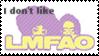 I dislike LMFAO - stamp by V1KA