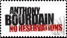 Anthony Bourdain: No Reservations - stamp by V1KA