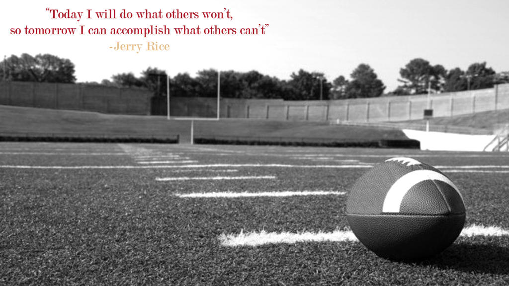 jerry rice quote wallpaper copy by ballhard 88 on deviantart