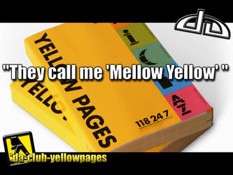 Mellow Yellow by DA-club-yellowpages