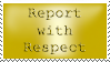 Report with Respect Stamp by SilverSugar