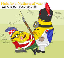 Holdfast: Nations at war MINION PARODY
