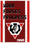 Work Forges Progress