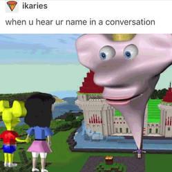 When u hear ur name in a Conversation by DelightfulDiamond7