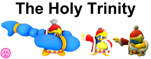 The Holy Trinity of King Dedede by DelightfulDiamond7