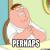 Peter Griffin Perhaps Emoticon