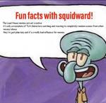 Fun Fact With Squidward