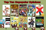 My Top Ten Unpopular Opinion (Read Desc.)