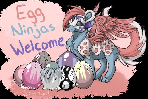 Egg Ninjas Welcome