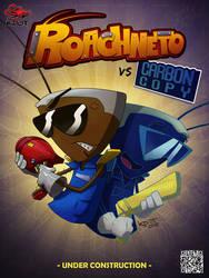 Roachneto vs Carbon Copy - Under Construction