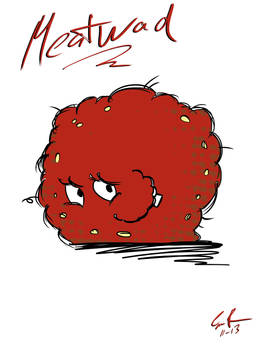 Meatwad make the money see...