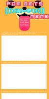 Pom Gets Wi-fi Meme (Blank) -UPD8 VERSION- by GalaxyAcero