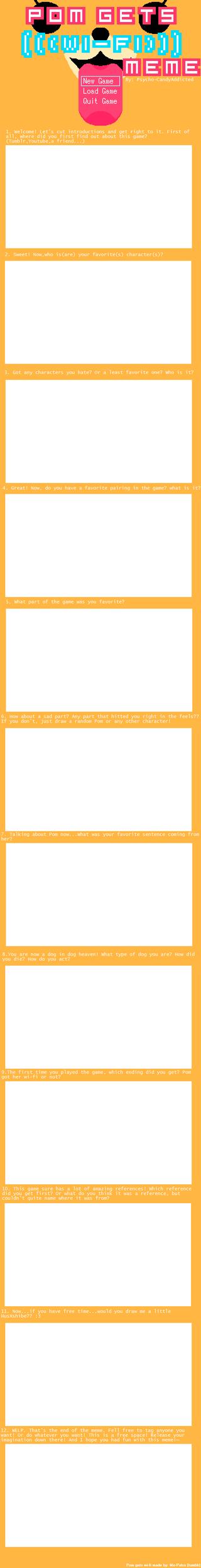 Pom Gets Wi-fi Meme (Blank) -UPD8 VERSION- by Psycho-CandyAddicted