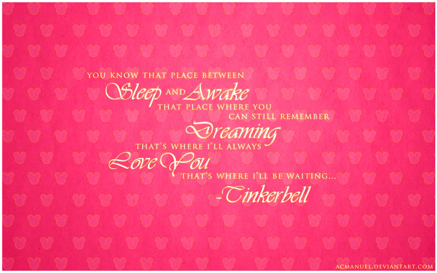 Tinkerbell Quote - Disney Wallpaper