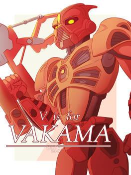 V is for Vakama