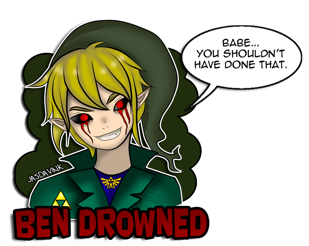 Ben Drowned You Shouldnt Have Done That Favourites By