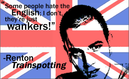 Trainspotting Quote by thebreakfastkid
