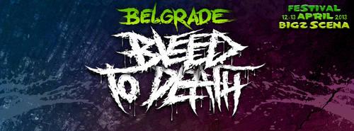 Belgrade Bleed To Death Festival by VampirGoth