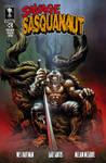 Savage Sasquanaut #3 Kickstarter Exclusive cover