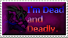 Dead and Deadly Stamp by Viper-mod