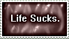 Life Sucks Stamp by Viper-mod