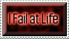 I Fail at Life Stamp by Viper-mod