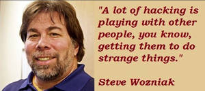 Famous Steve Wozniak quotes by HackNews