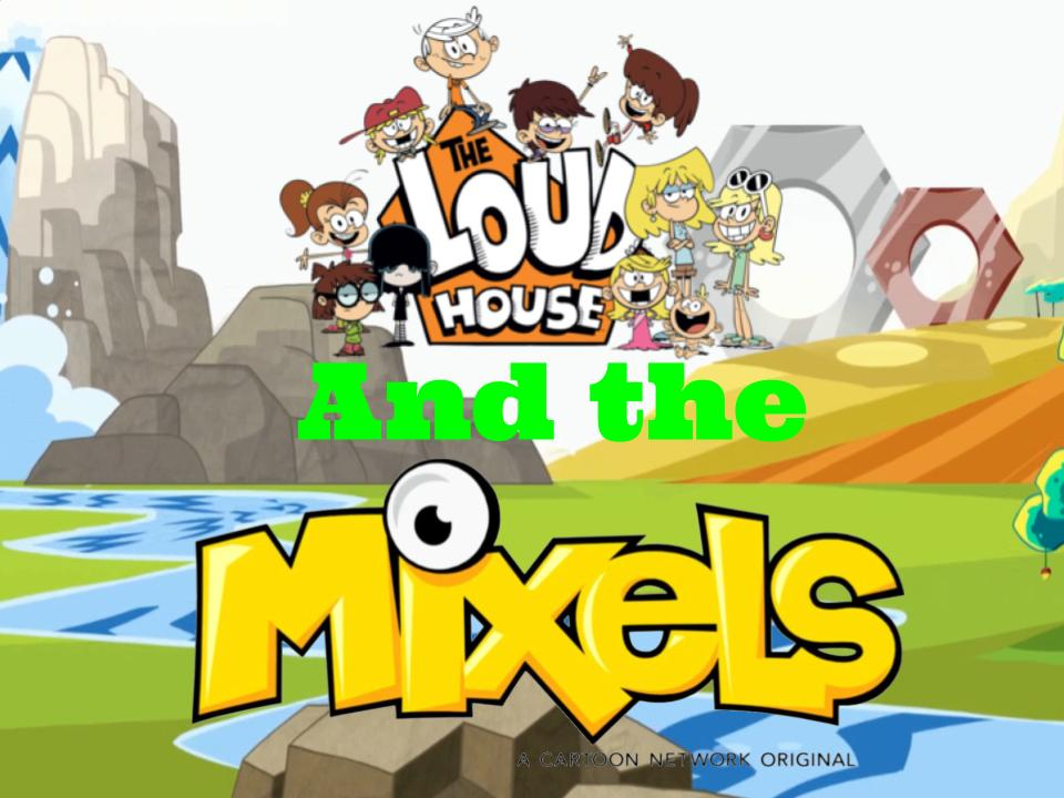 The Louds House and the Mixels by magmon47