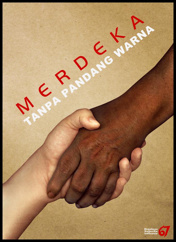 Merdeka, Tanpa Rasisme! by ARaFah