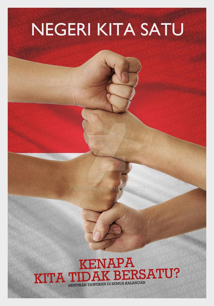 Negeri Kita Satu (Stop Brawling Poster Design III) by ARaFah