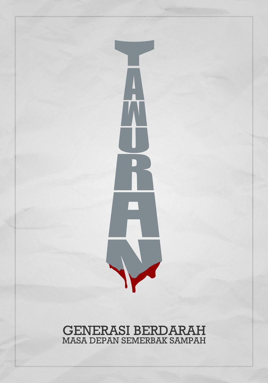 Generasi Berdarah (Stop Brawl Poster IV) by ARaFah