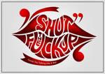 Shut The Fukk Up