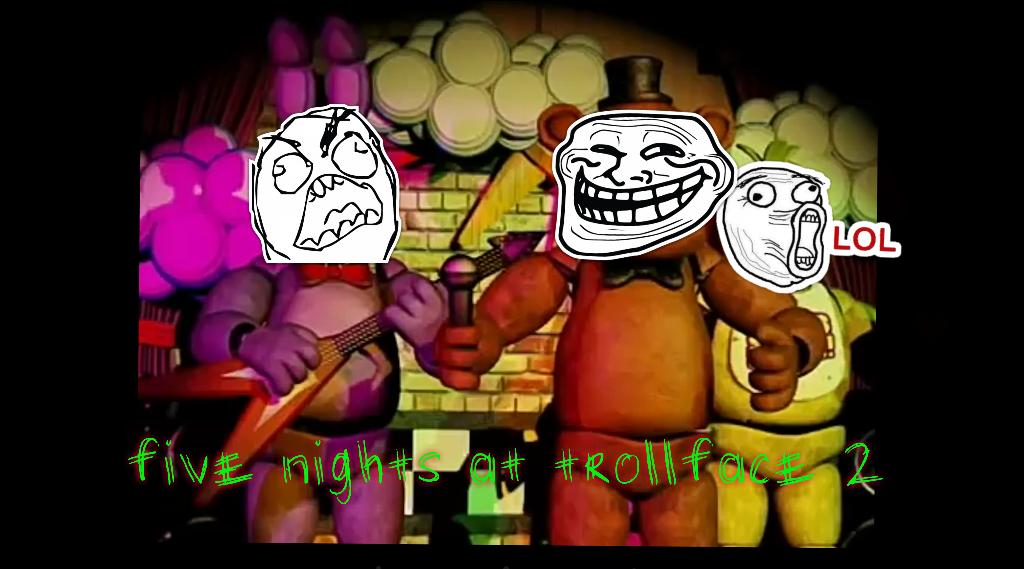 Five nights at trollface 2 by xxxspring420trapxxx on deviantart