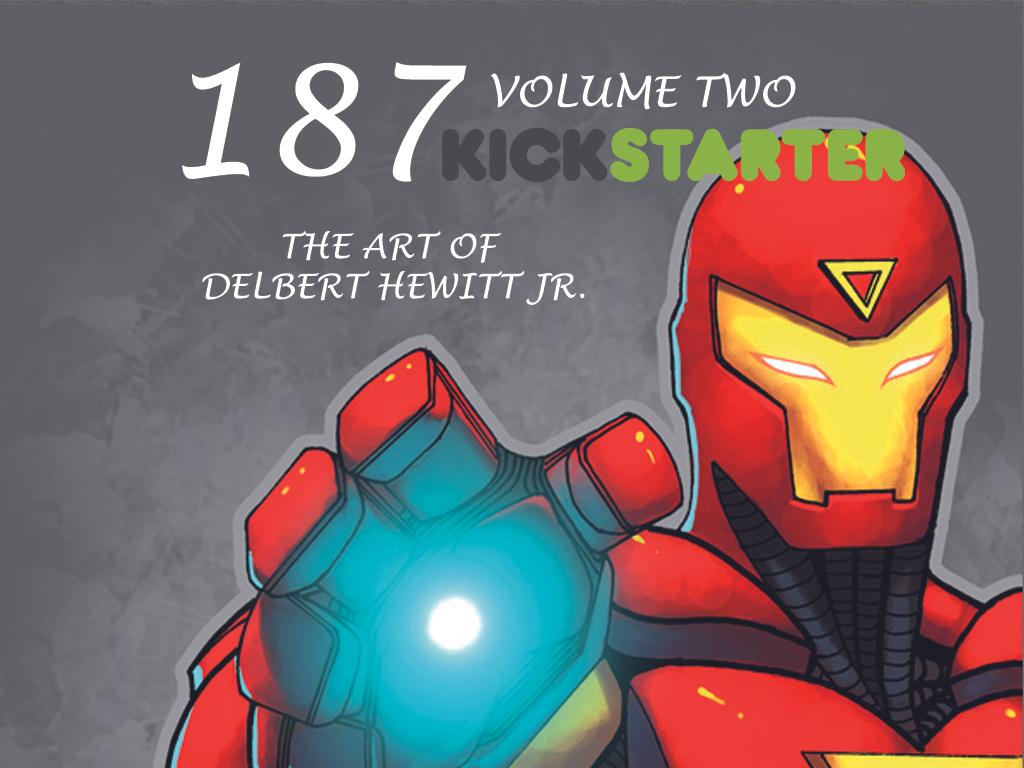 Kickstarter is Live! by DelHewittJr