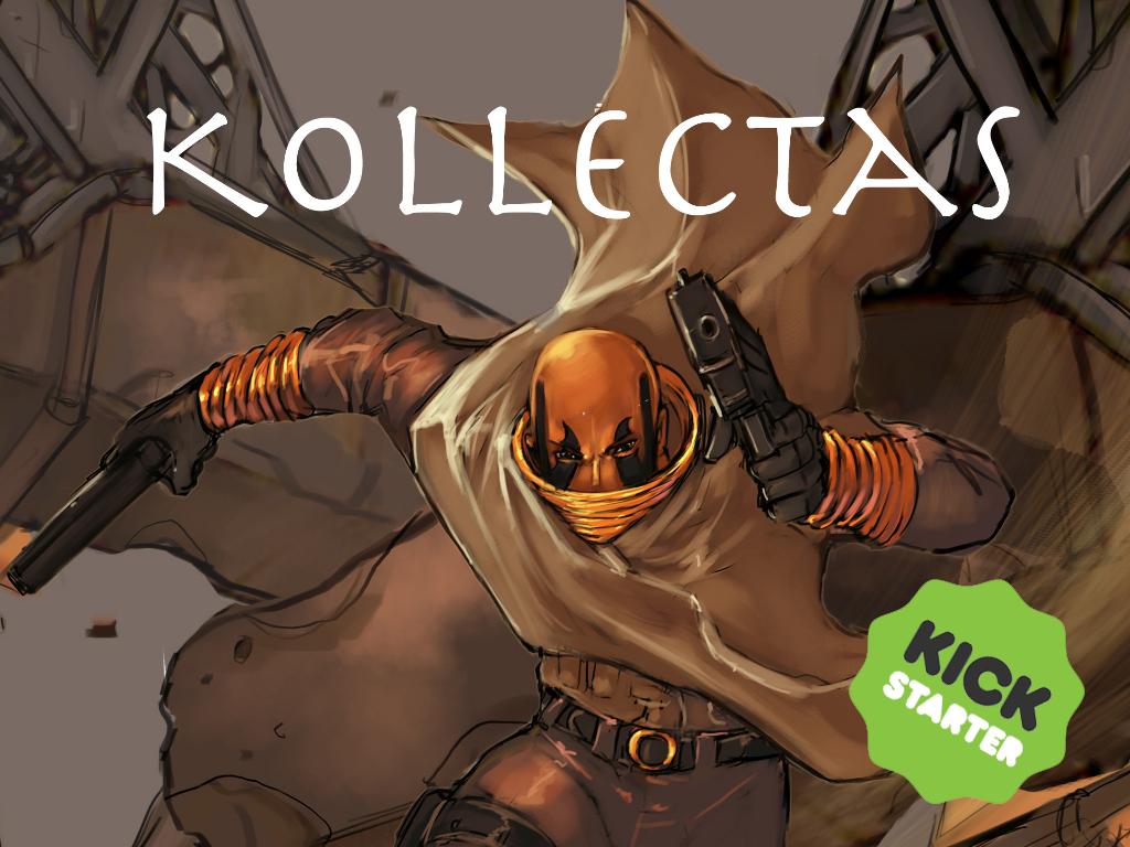 kollectas kickstarter! by DelHewittJr