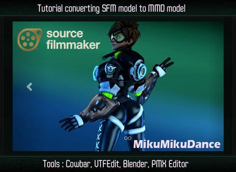Video Tutorial - How to convert SFM to MMD model