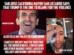 San Jose Mayor Blames Trump And The Victims?