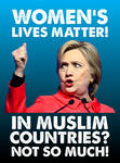 Women's Lives Matter! In Muslim Countries, Nah!