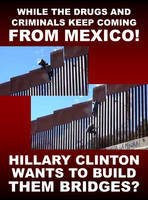 Drugs Keep Coming In But Hillary Wants Bridges? by CaciqueCaribe