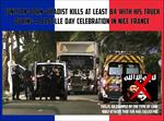 Tunisian Jihadist Uses Truck To Massacre In France