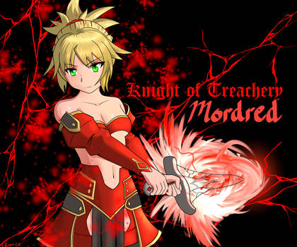 Fate Mordred, Knight of Treachery