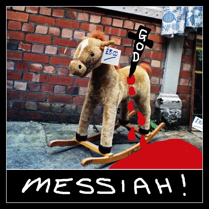 MESSIAH !
