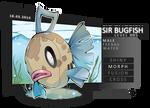 Sir Bugfish