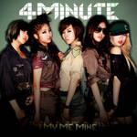 4 MINUTE: I MY ME MINE 4