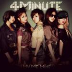 4 MINUTE: I MY ME MINE 5